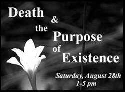 Death and the Purpose of Existence